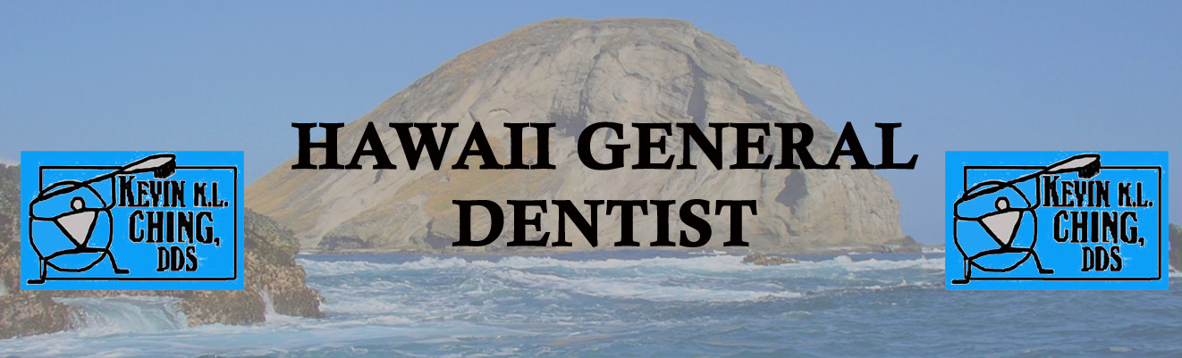 ___Hawaii General Dentist___ Kevin Ching DDS    808-946-0442 header image